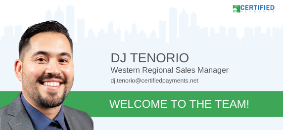 DJ Tenorio Joins Certified Payments as Western Regional Sales Manager